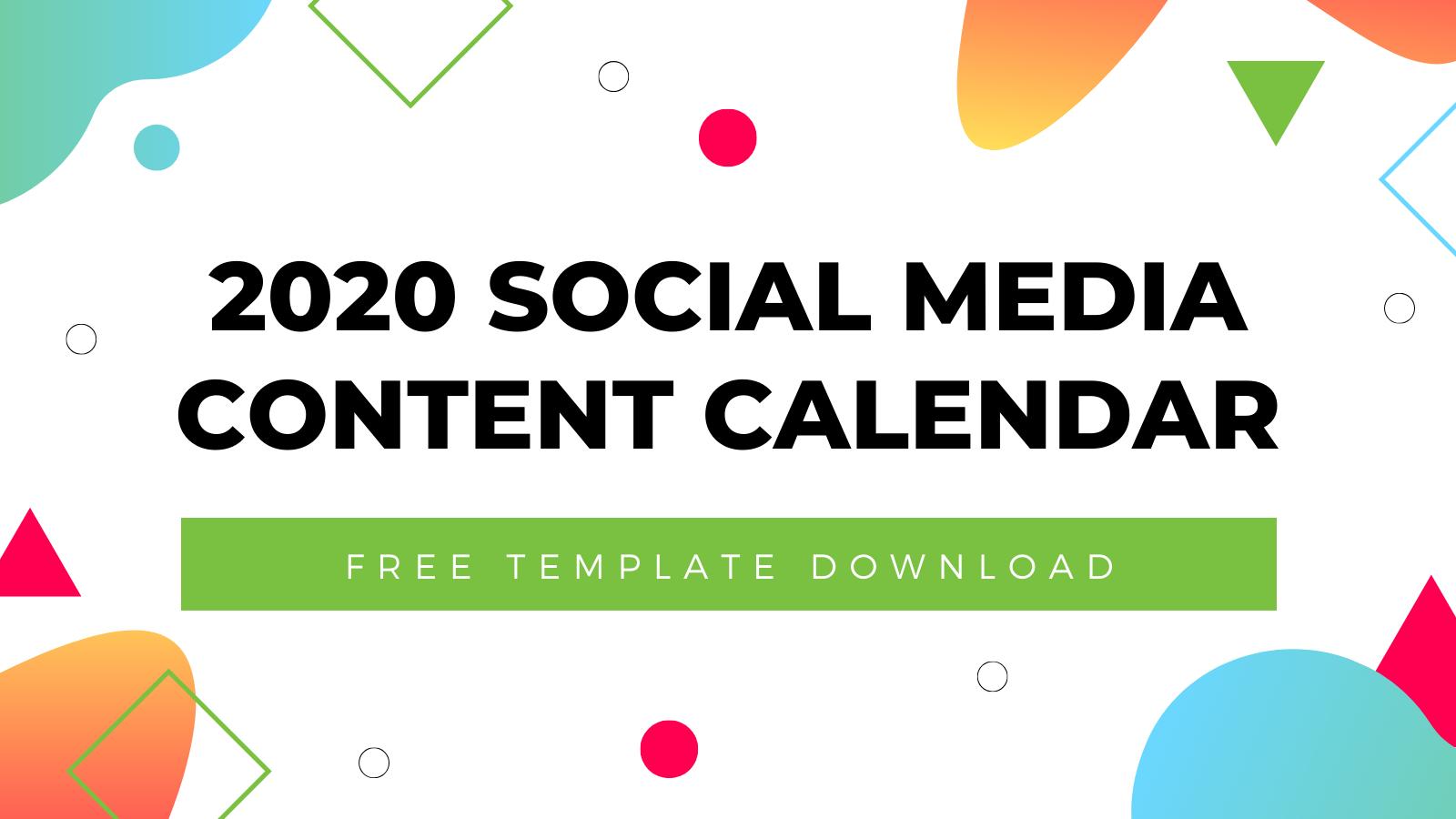 2020 Social Media Content Calendar Template   Free Download