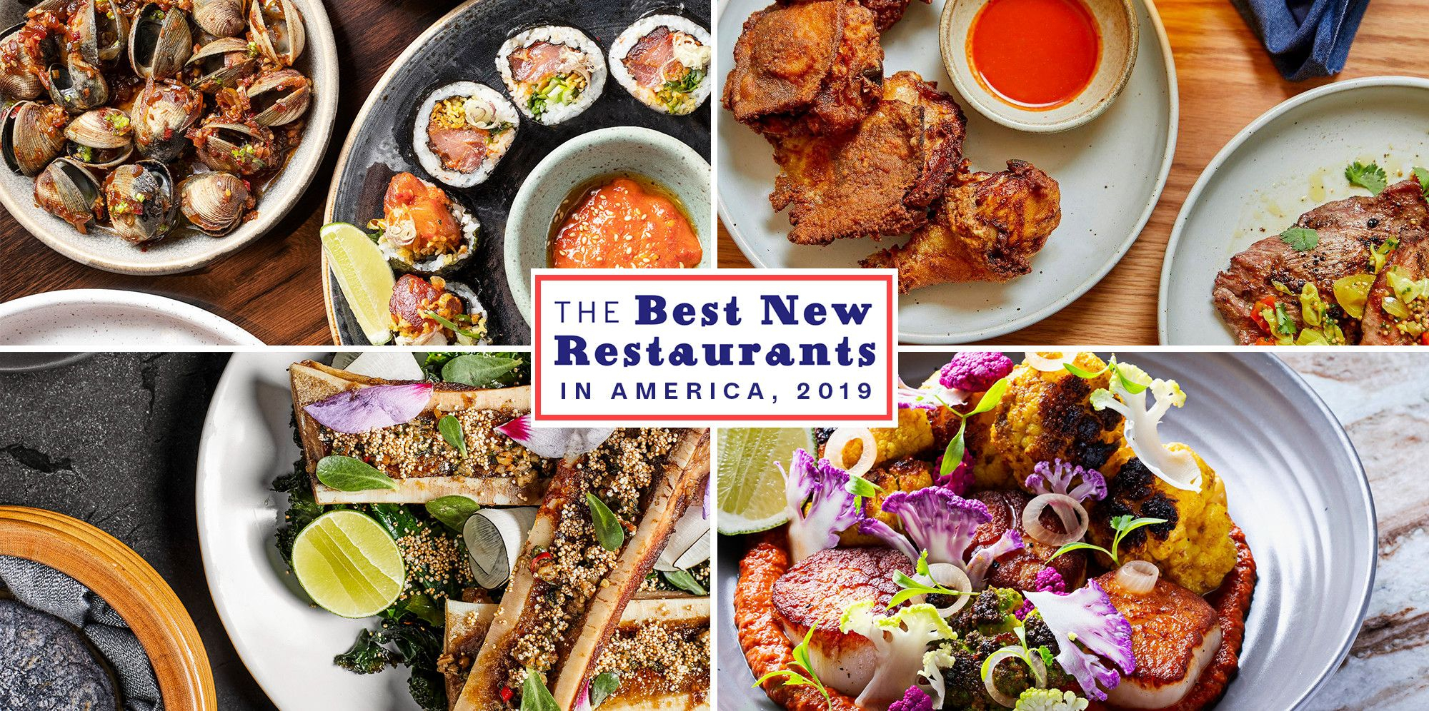 22 Best New Restaurants In America 2019 - Top Places To Eat