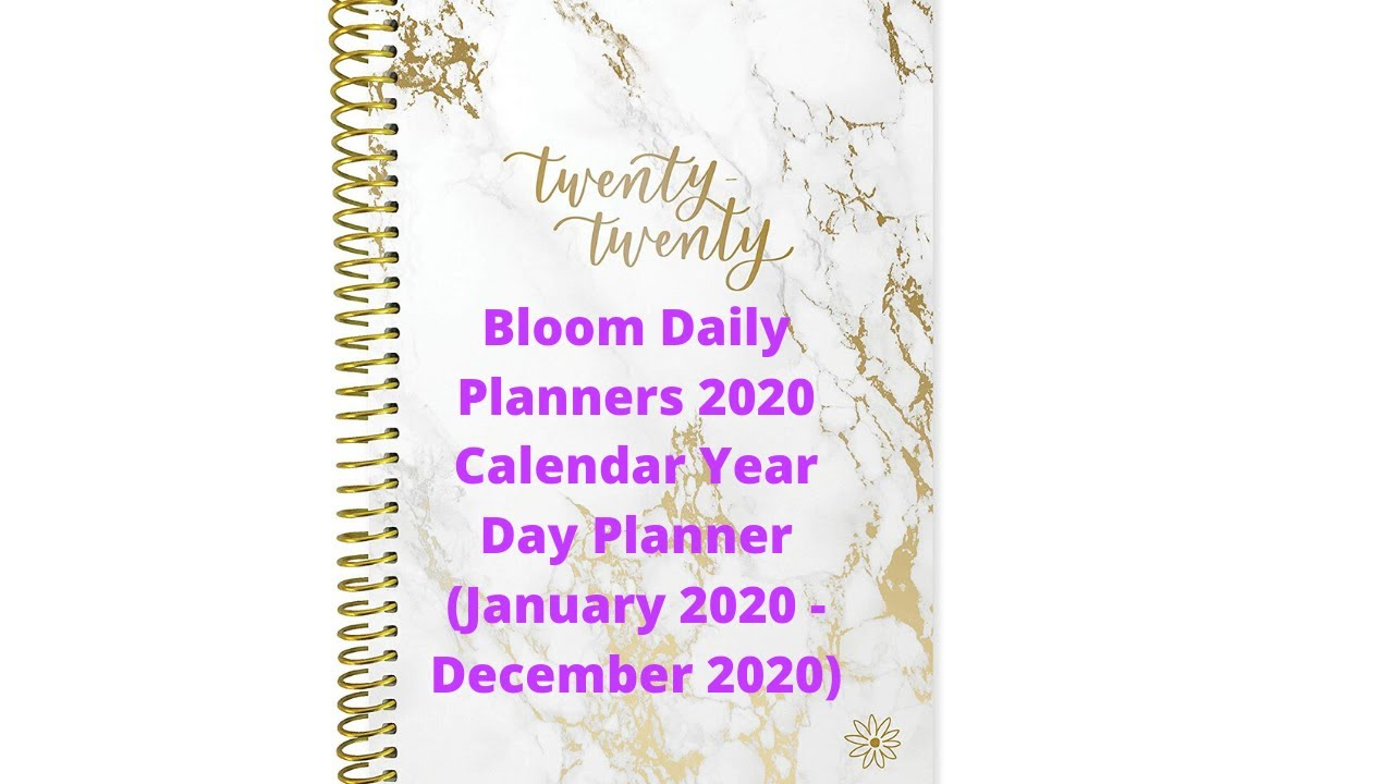 Bloom Daily Planners 2020 Calendar Year Day Planner (January 2020 -  December 2020)