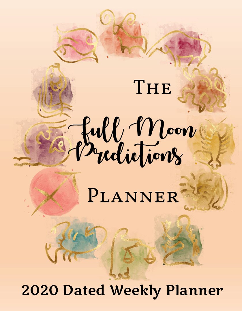 Full Moon Predictions Planner 2020 - Zodiac Love Compatibility