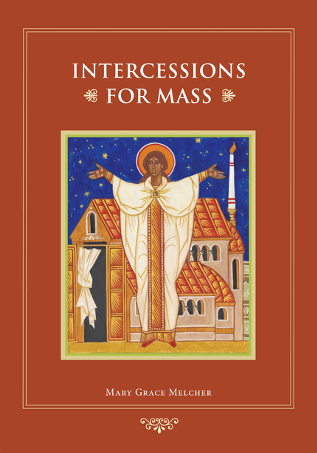 Intercessions For Mass Ebook By Mary Grace Melcher Ocd - Rakuten Kobo