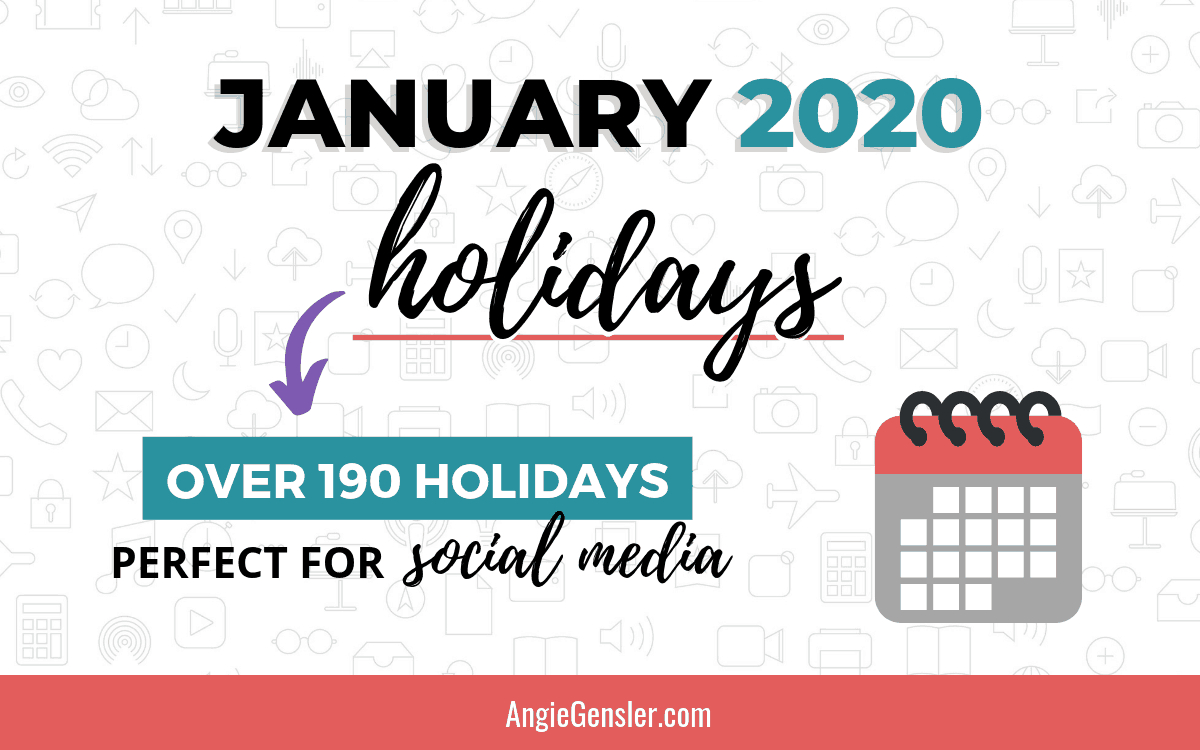 January 2020 Holidays + Fun, Weird And Special Dates - Angie