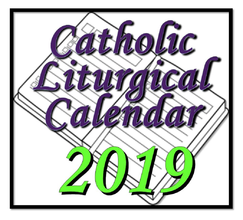 Liturgytools: Catholic Liturgical Calendars For 2019