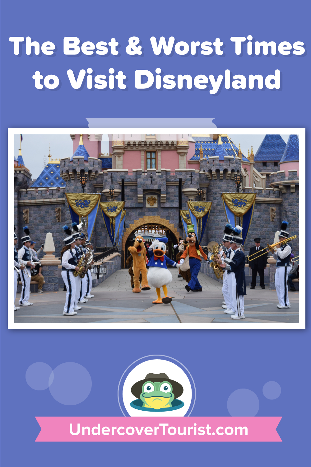 The Best Time To Visit Disneyland In 2020 And 2021