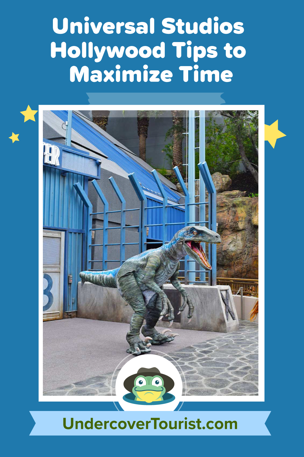 Universal Studios Hollywood Tips To Maximize Your Time