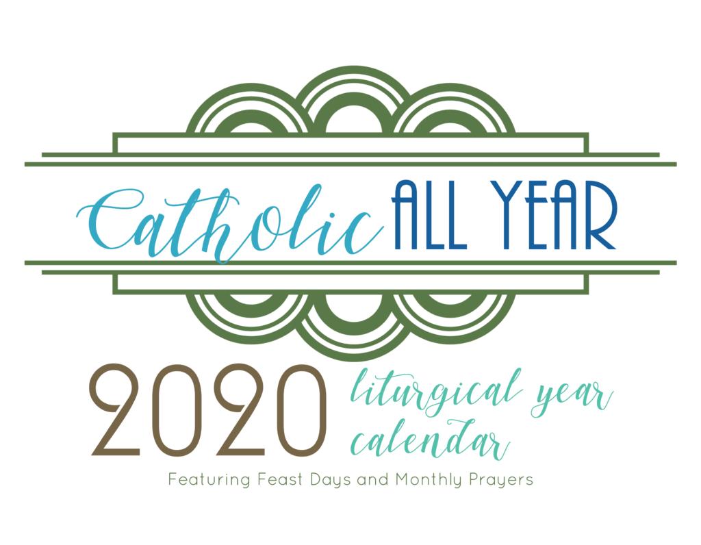 Catholic All Year 2020 Monthly Prayers Liturgical Year Calendar *digital  Download* - Catholic All Year