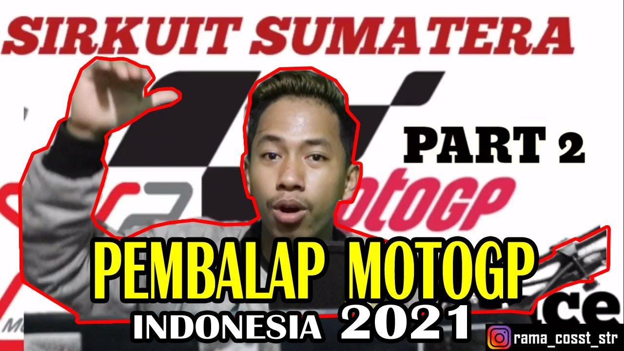 Calon Pembalap Motogp Indonesia 2021 Mandalika