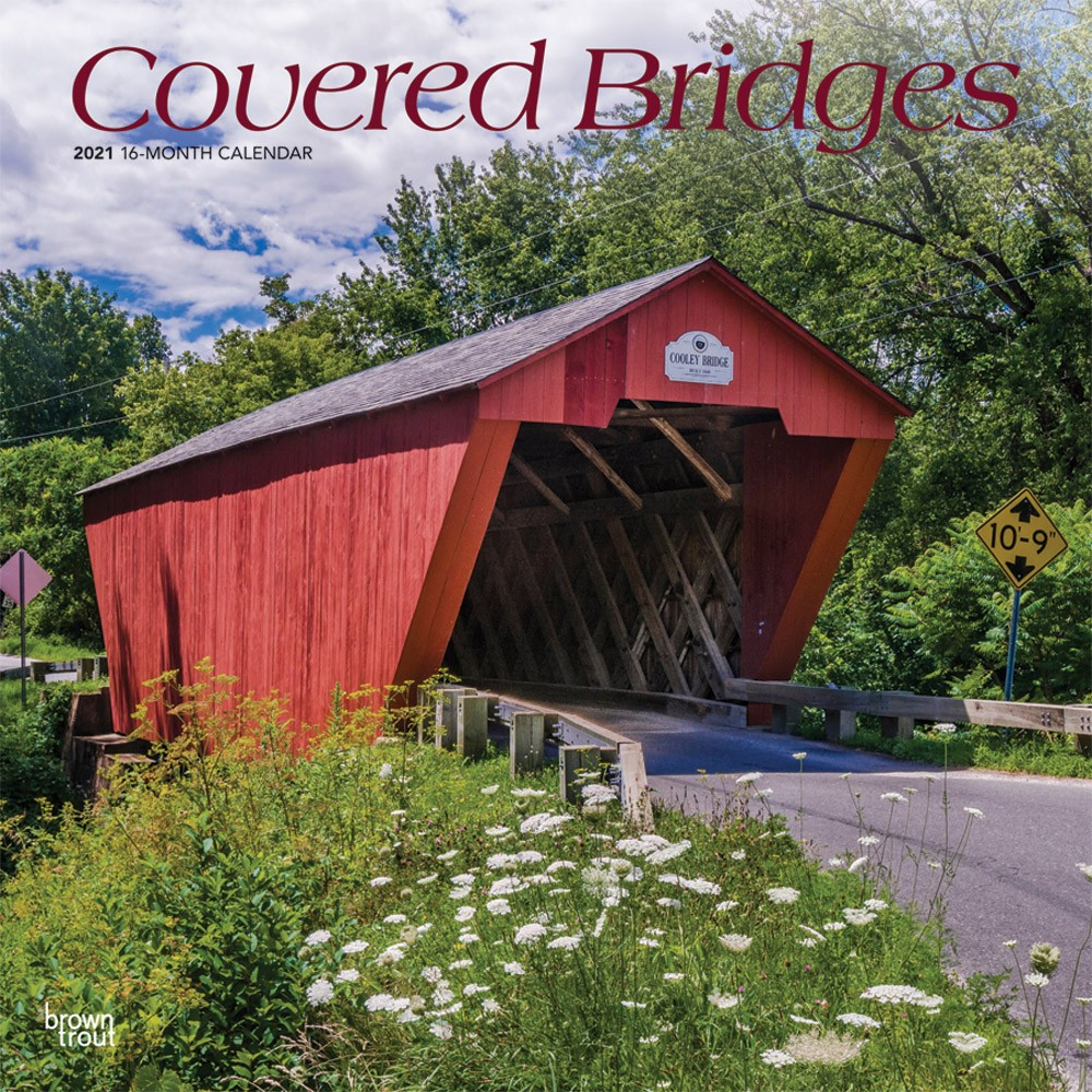 Covered Bridges 2021 12 X 12 Inch Monthly Square Wall Calendar