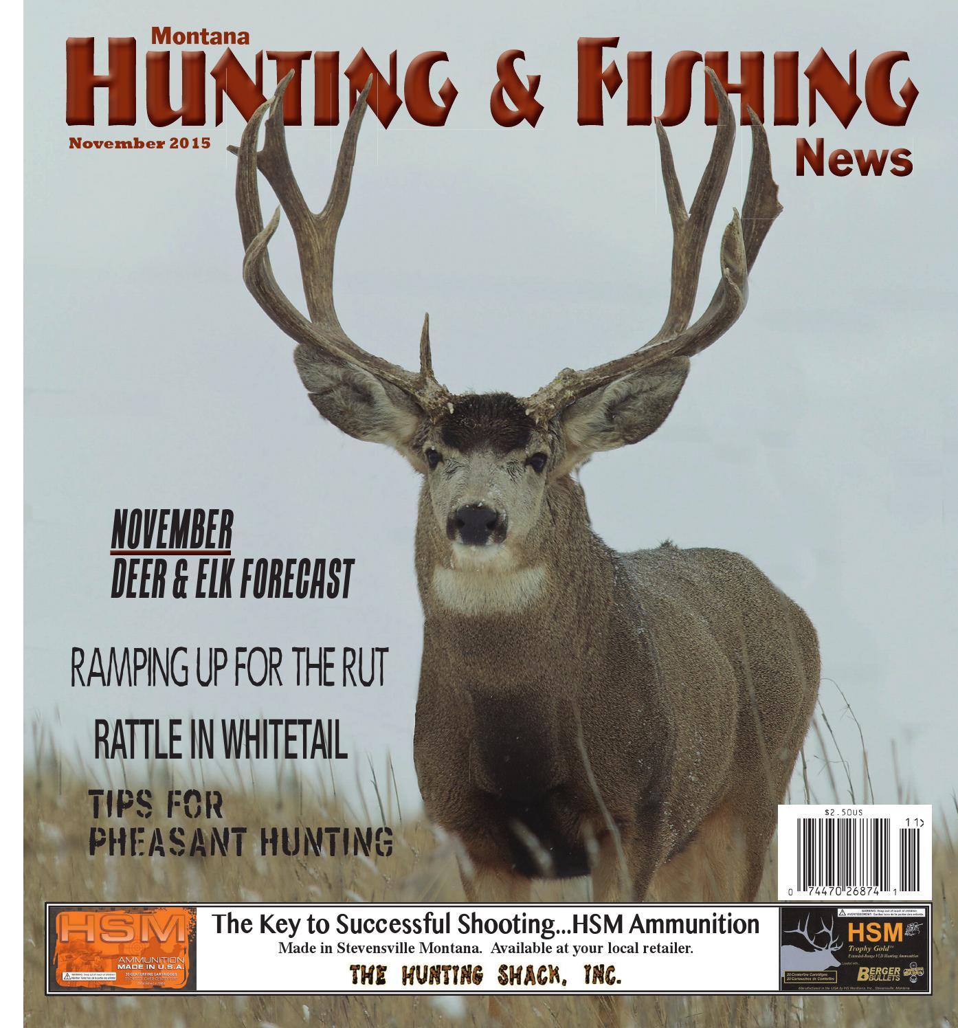 Montana Hunting & Fishing News - November 2015 By Amy