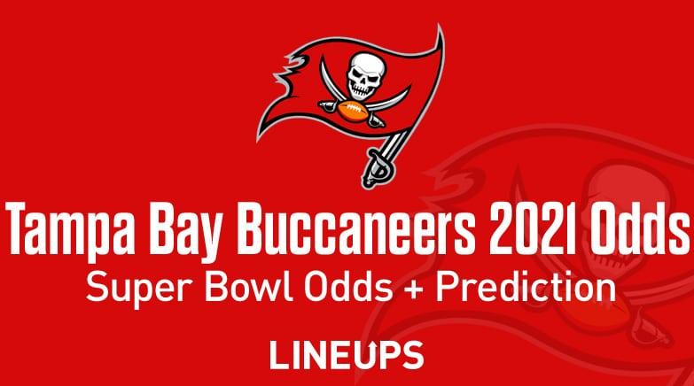 Tampa Bay Buccaneers 2021 Super Bowl Odds
