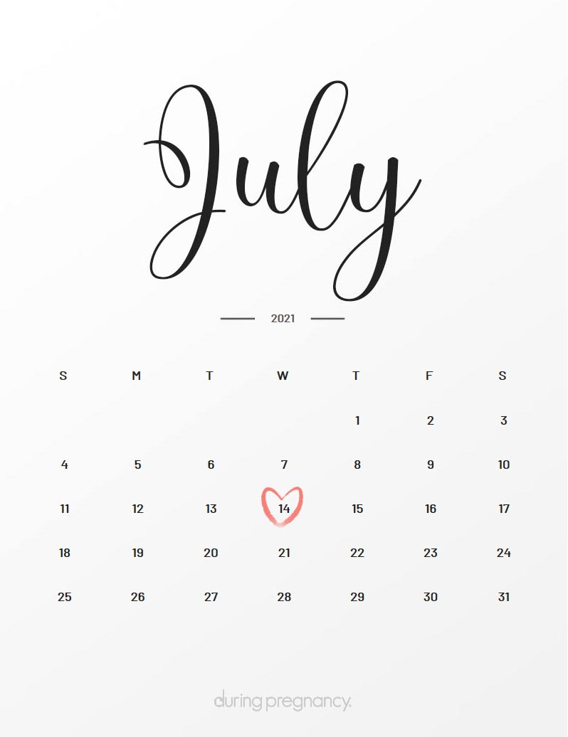 Due Date: July 14, 2021 | During Pregnancy