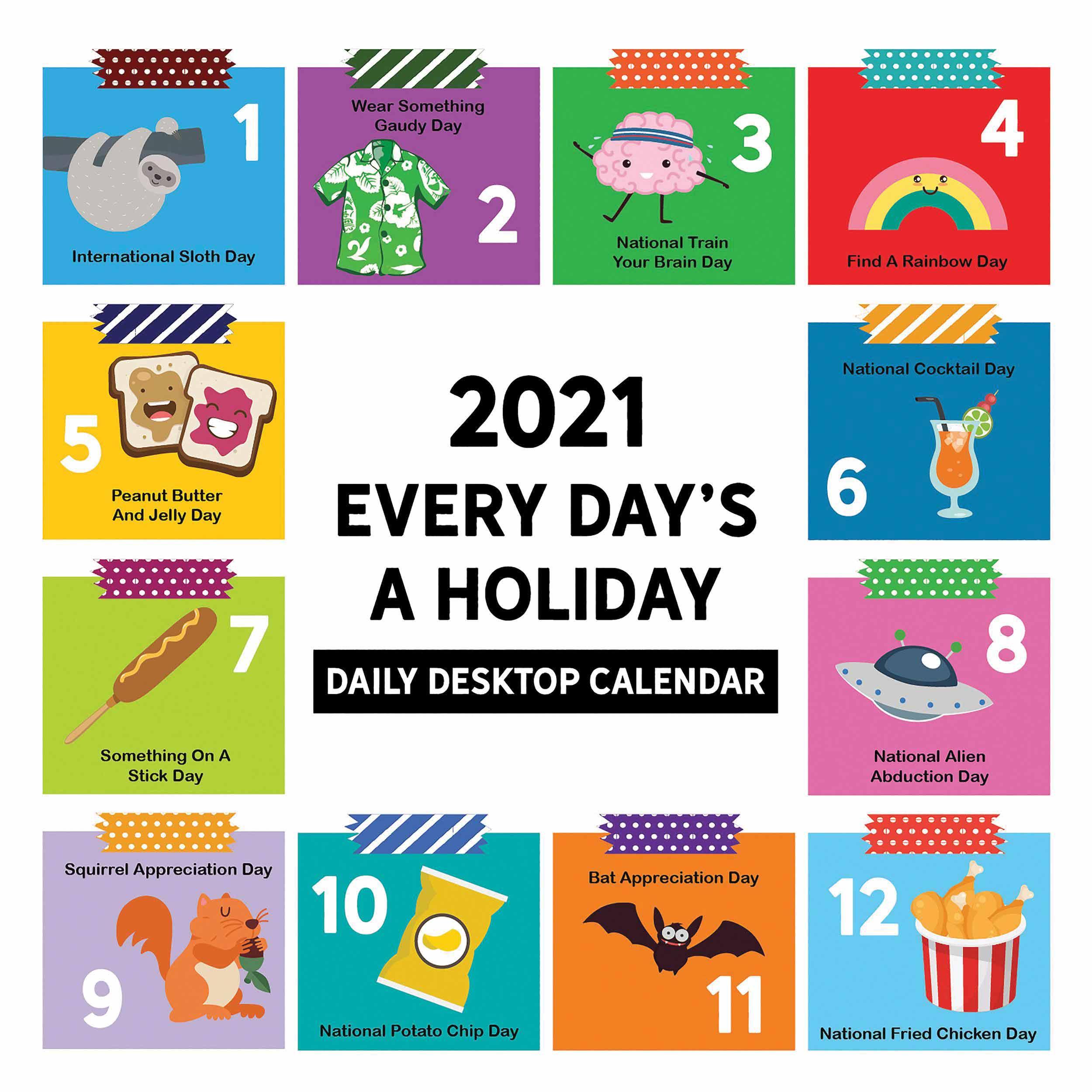 Every Day'S A Holiday Desk Calendar 2021 At Calendar Club