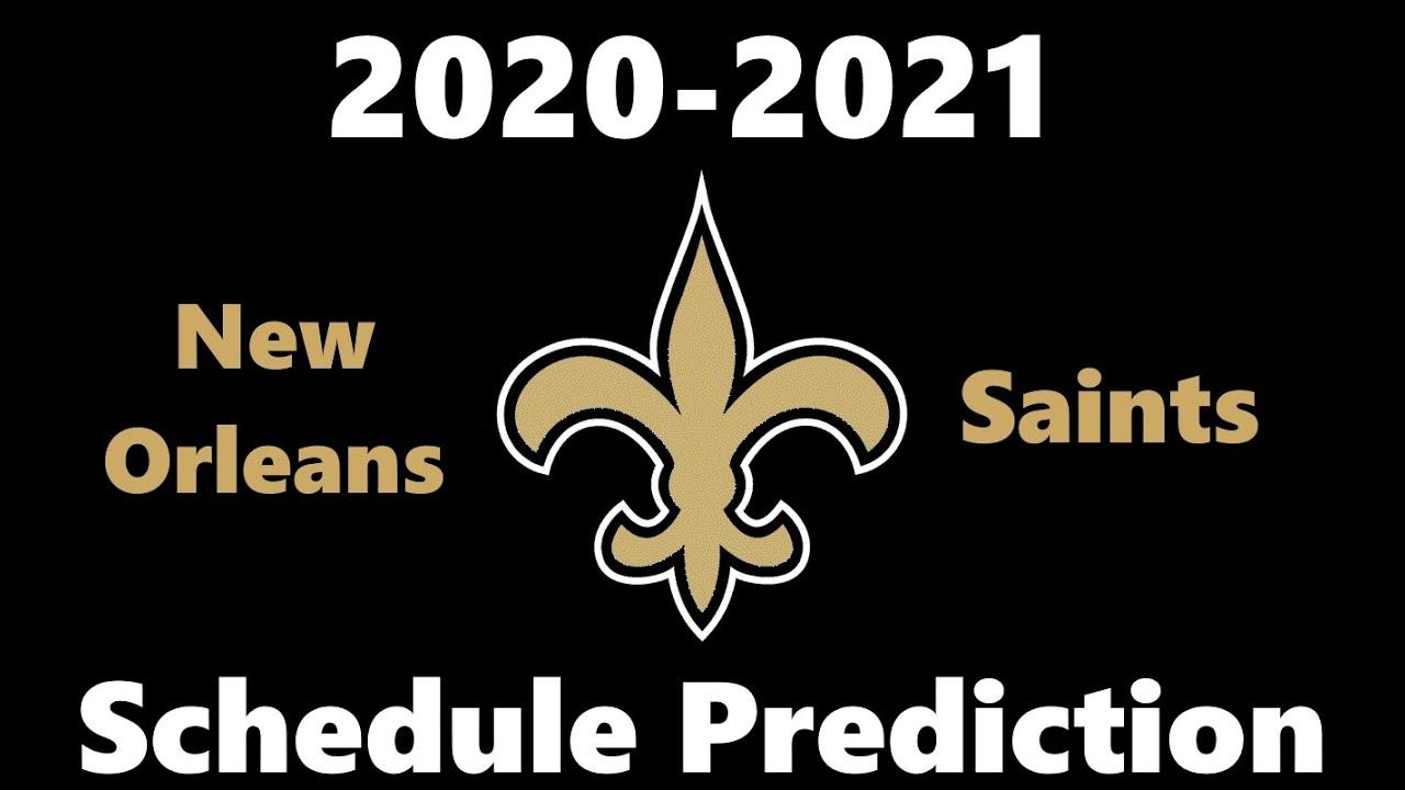 Predicting The New Orleans Saints Schedule 2020-2021 Nfl Season