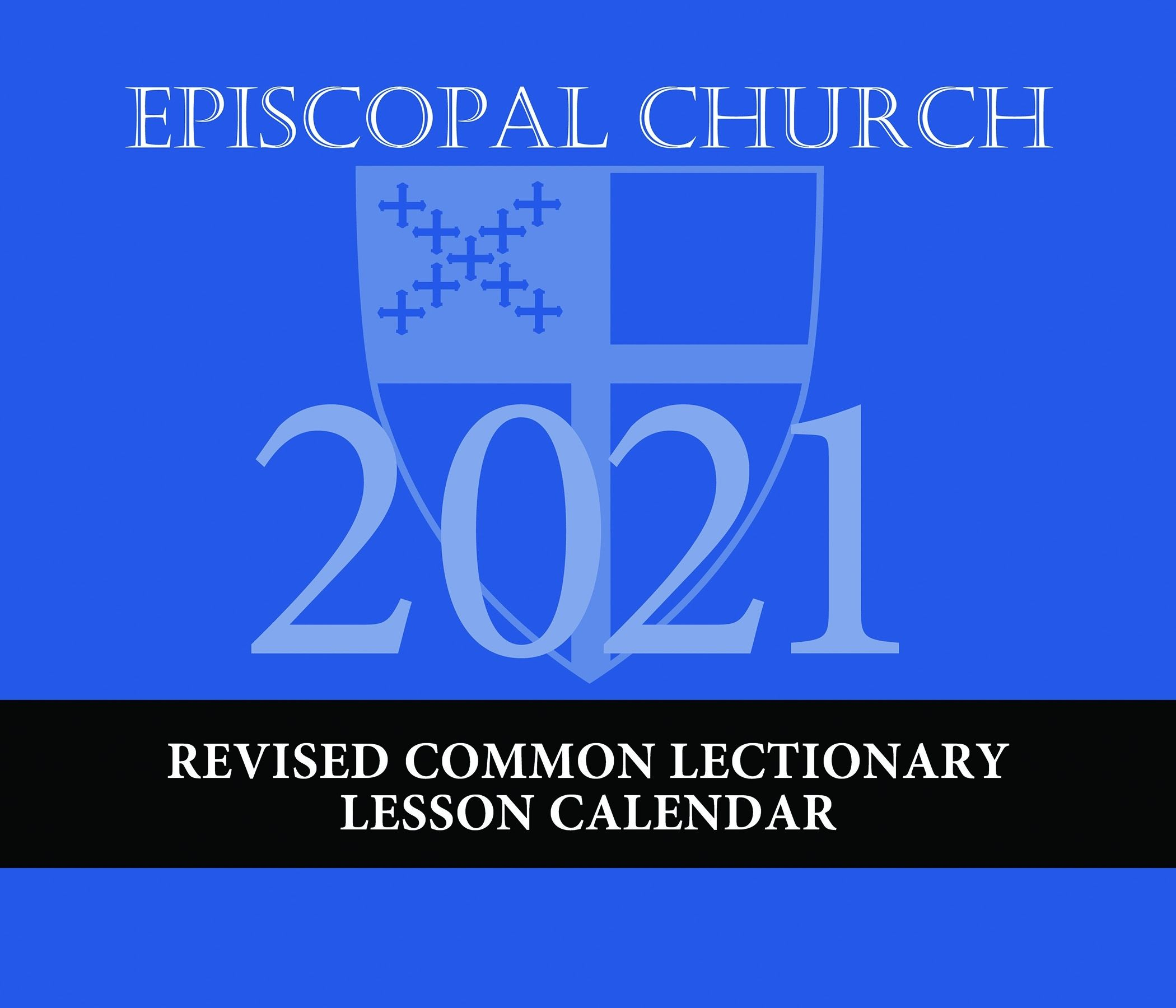 The Lectionary Page 2021 Episcopal Church Lesson Calendar