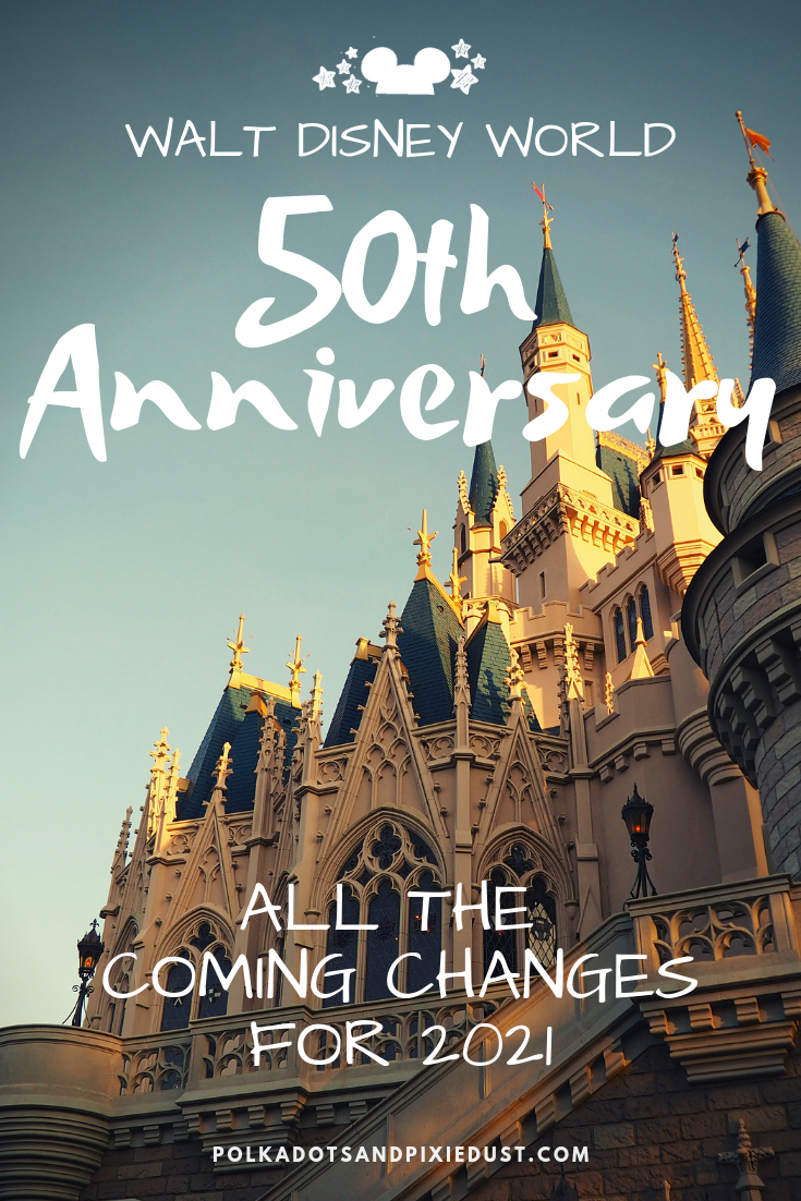 Walt Disney World 50Th Anniversary Changes By 2021 | Walt