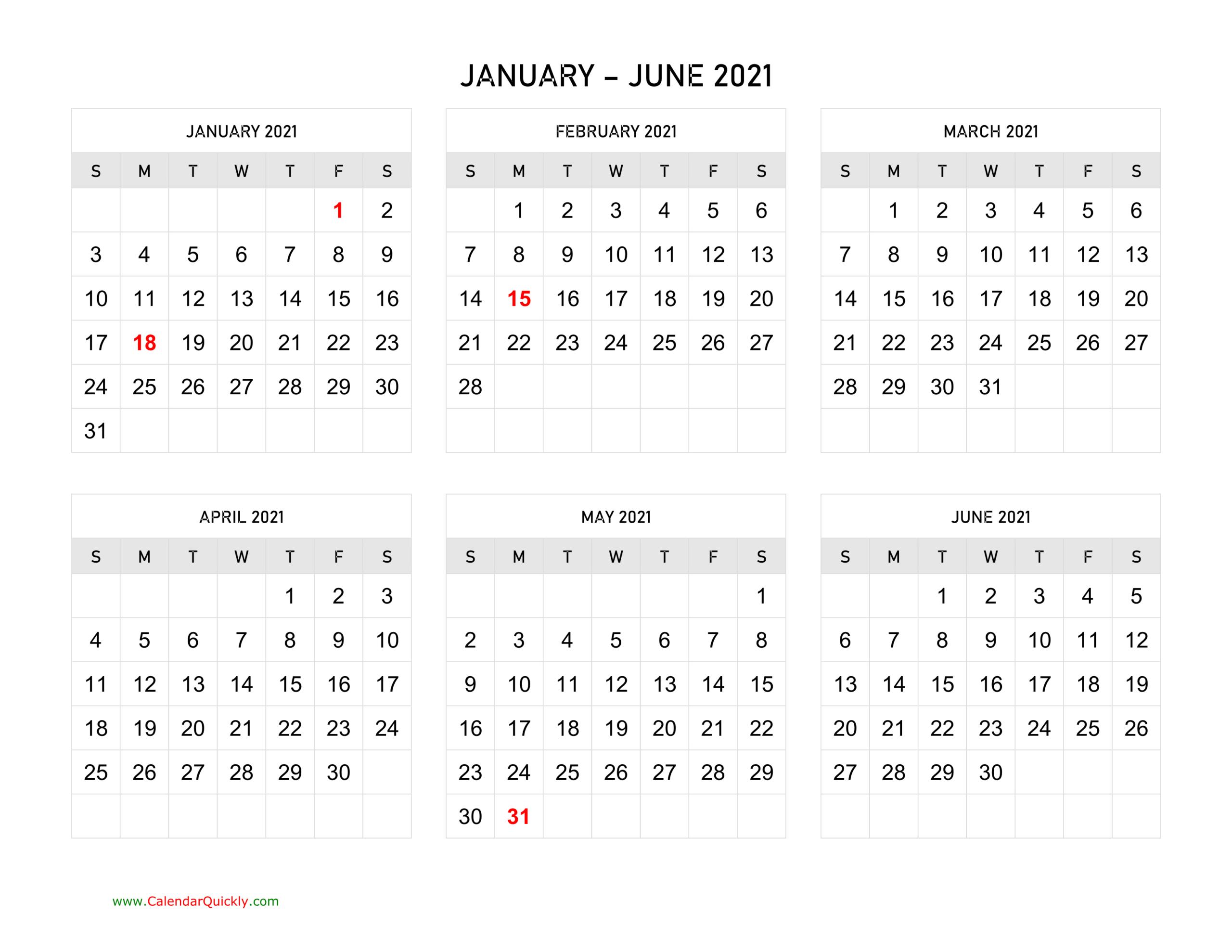 Six Months 2021 Calendar | Calendar Quickly