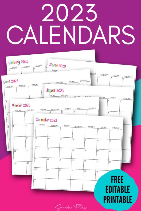 Custom Editable 2023 Free Printable Calendars - Sarah
